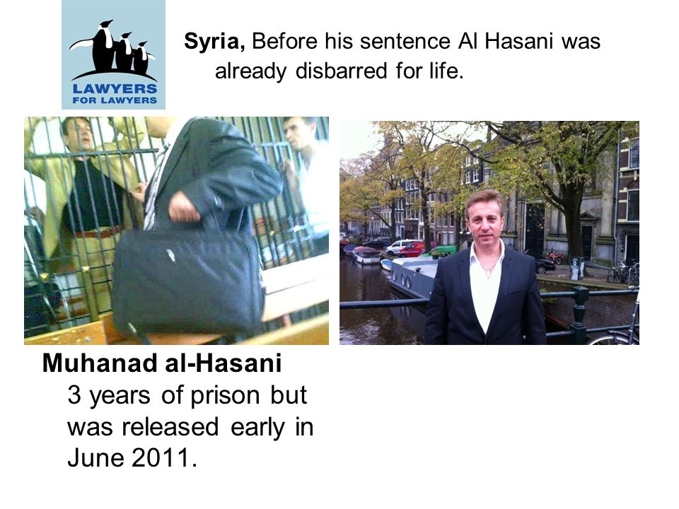 Syria, Before his sentence Al Hasani was already disbarred for life.