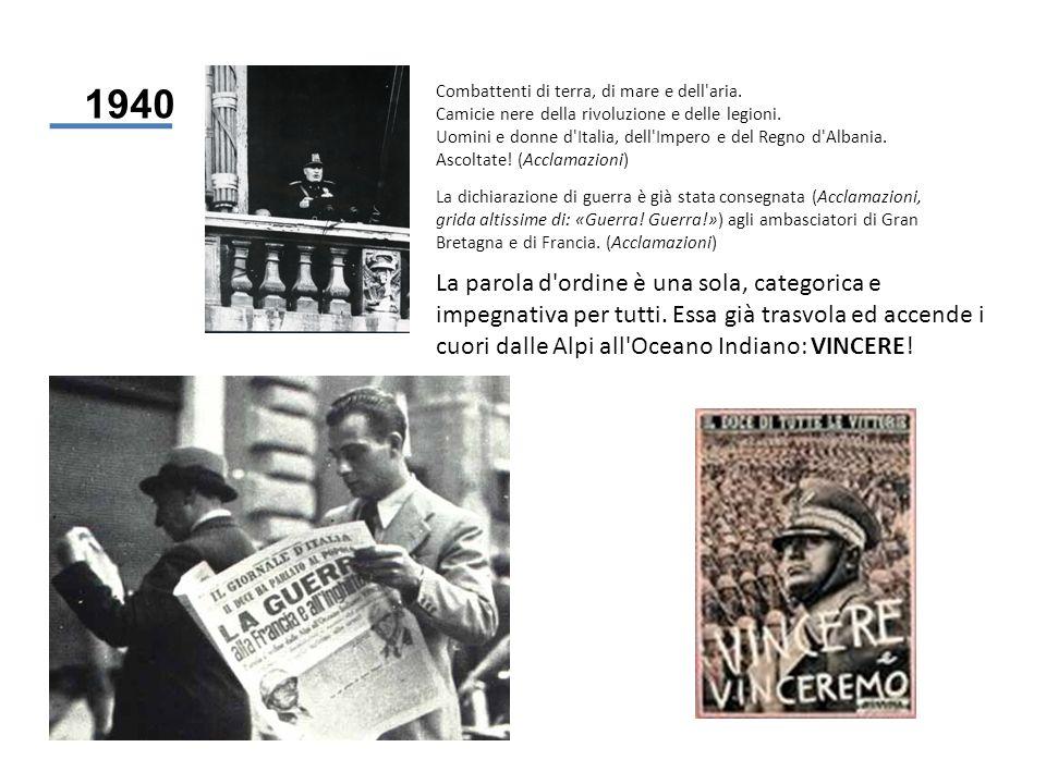 1940 Combattenti di terra, di mare e dell'aria. Camicie nere della rivoluzione e delle legioni. Uomini e donne d'Italia, dell'Impero e del Regno d'Alb