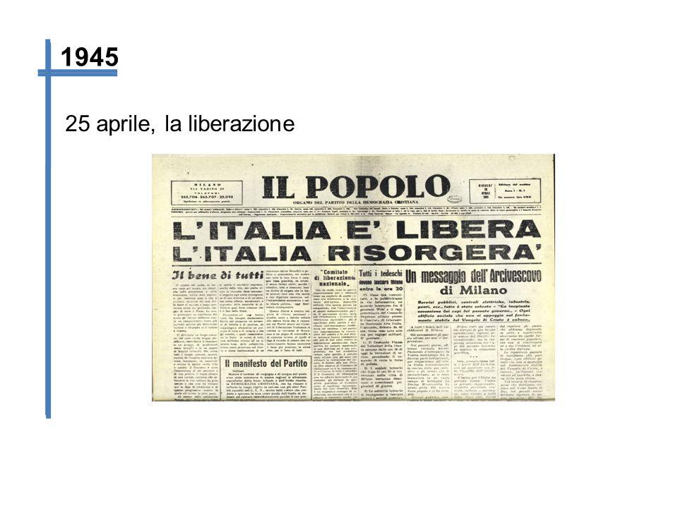 25 aprile, la liberazione 1945