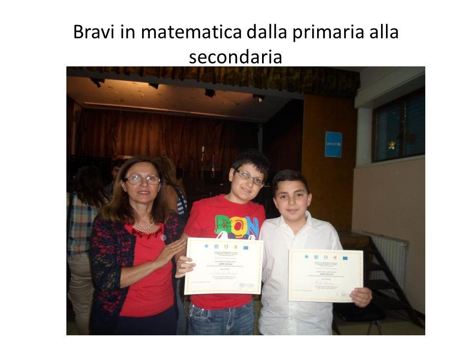 Bravi in matematica dalla primaria alla secondaria