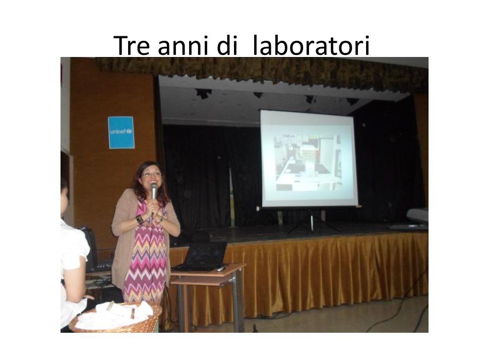 Tre anni di laboratori