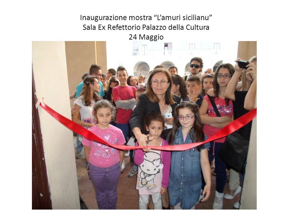 Inaugurazione mostra Lamuri sicilianu Sala Ex Refettorio Palazzo della Cultura 24 Maggio