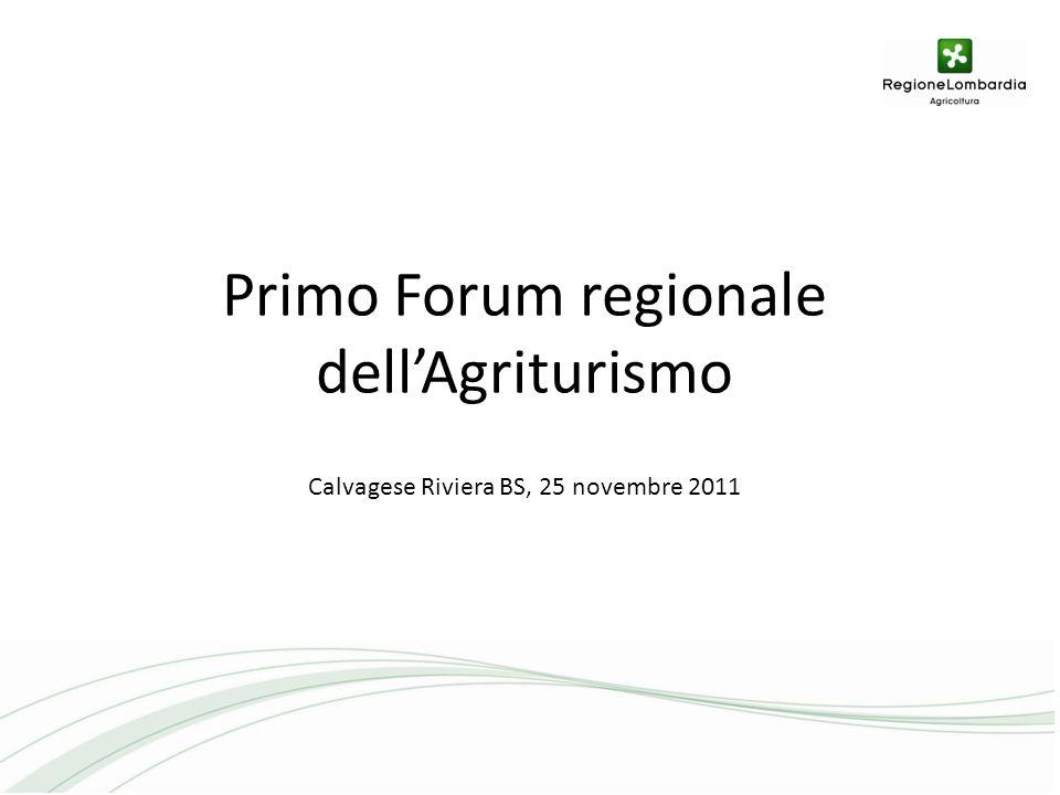 Primo Forum regionale dellAgriturismo Calvagese Riviera BS, 25 novembre 2011