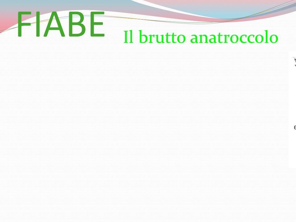 FIABE Il brutto anatroccolo