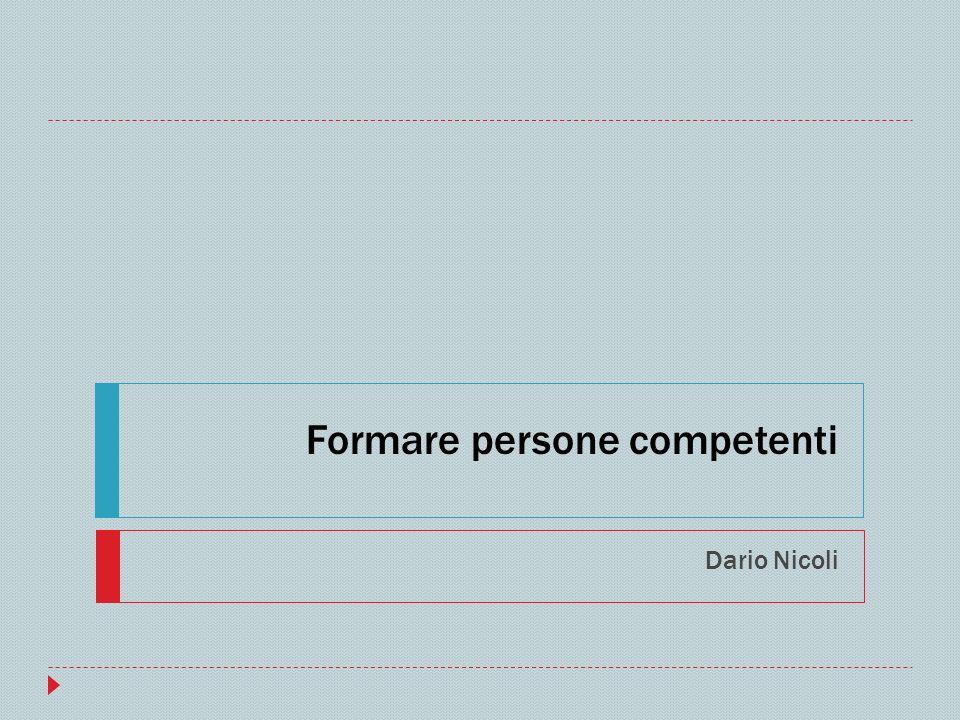 Formare persone competenti Dario Nicoli
