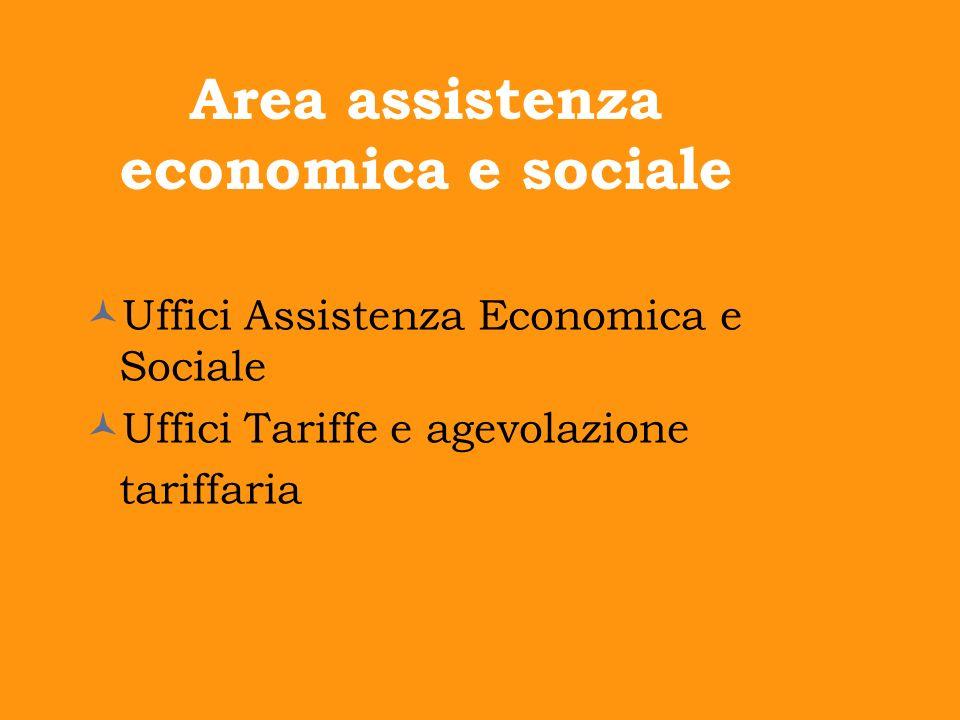 Area assistenza economica e sociale Uffici Assistenza Economica e Sociale Uffici Tariffe e agevolazione tariffaria