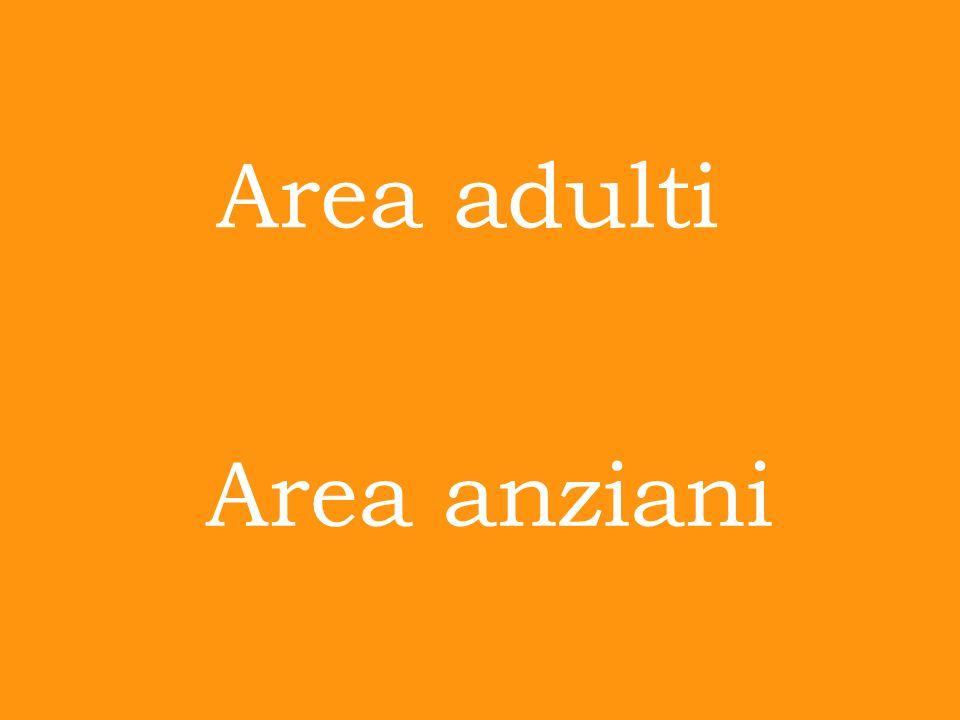 Area adulti Area anziani
