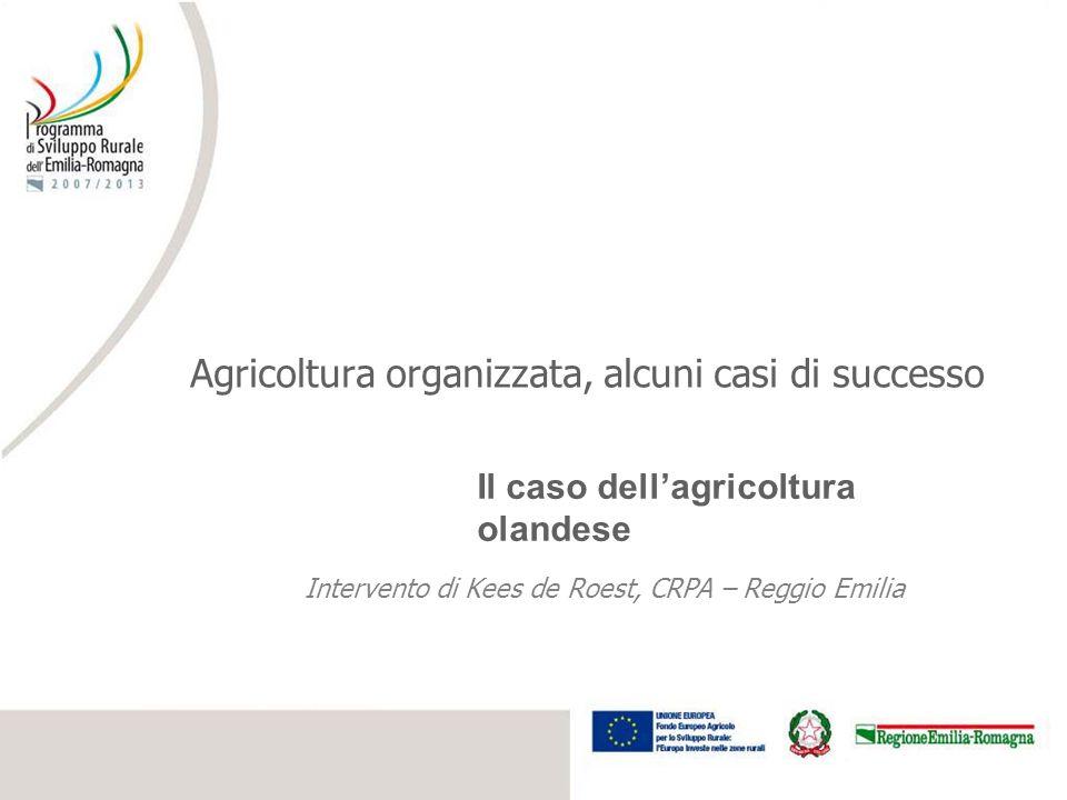 3 Presentazione Caratteristiche dellagricoltura olandese Tendenza della produzione agricola Evoluzione dei redditi agricoli Forme di organizzazione Ruolo del PSR Prospettive future fino al 2020
