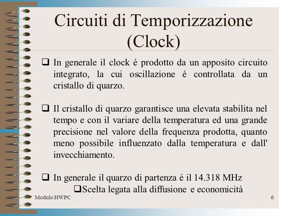 Modulo HWPC27 Parametri Prestazionali Esistono alcuni parametri di funzionamento, tipicamente raccolti sotto il nome di timings Alcune volte è possibile intervenire manualmente a variare i timings, così da ottenere prestazioni superiori Tra i vari timings: CAS (Column Address Strobe) Latency (CL): indica il numero di periodi di clock richiesti dalla memoria per processare una richiesta.
