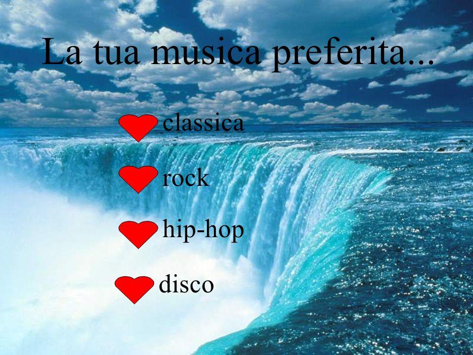 La tua musica preferita... classica rock hip-hop disco