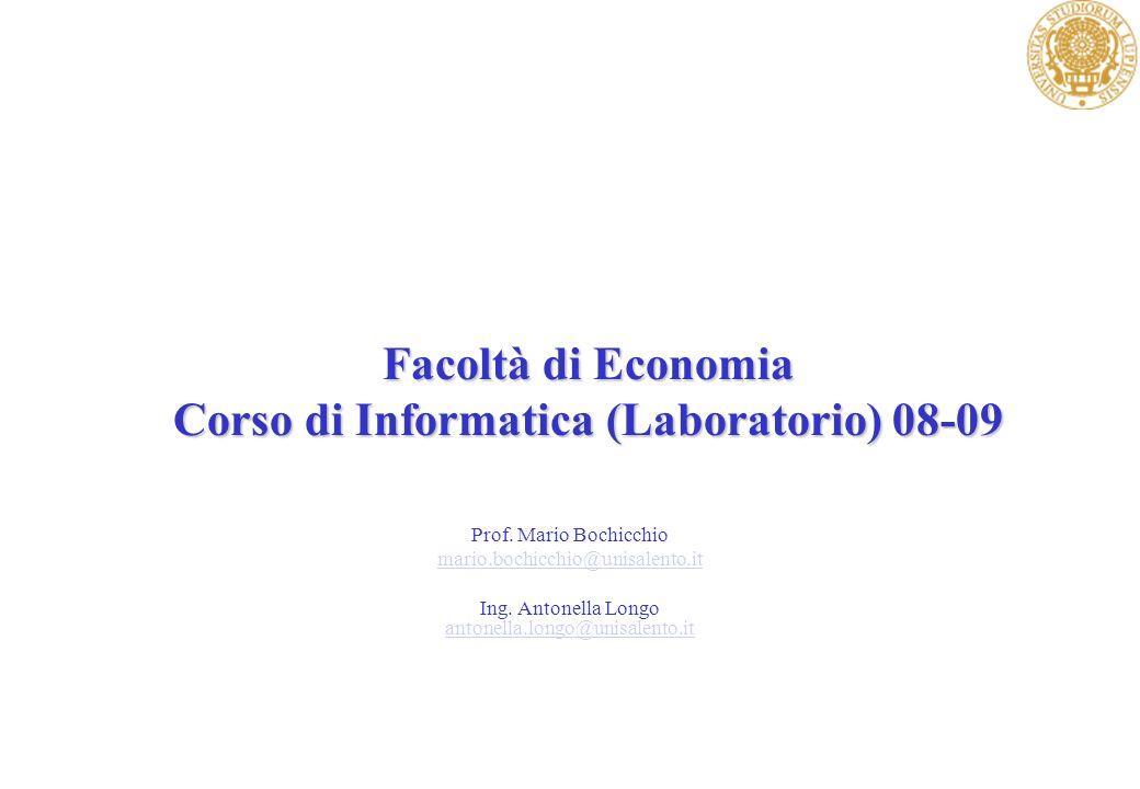 Facoltà di Economia Corso di Informatica (Laboratorio) 08-09 Prof.
