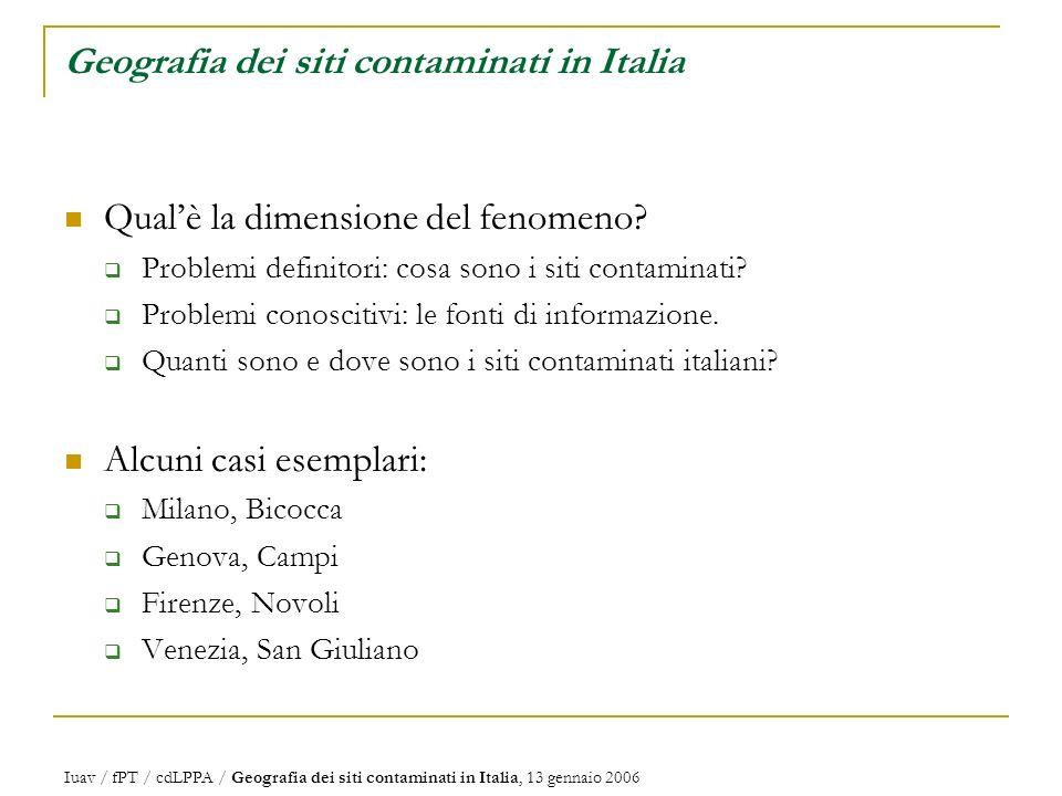 Geografia dei siti contaminati in Italia Qualè la dimensione del fenomeno.