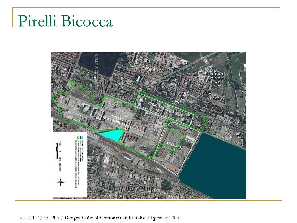 Pirelli Bicocca Iuav / fPT / cdLPPA / Geografia dei siti contaminati in Italia, 13 gennaio 2006