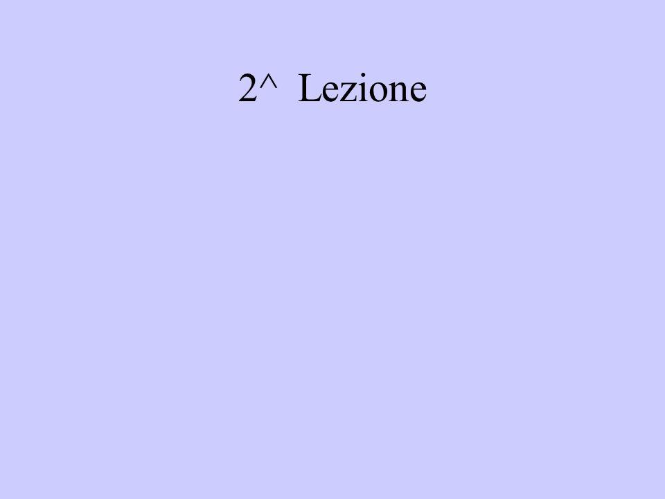 2^ Lezione