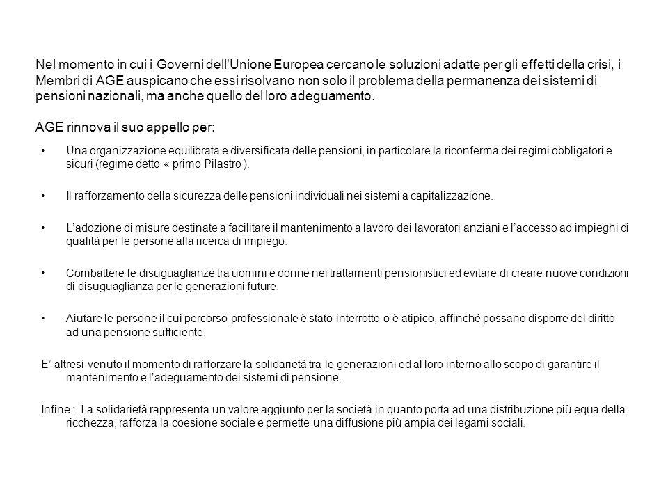 AGE propone 6 obiettivi chiave per la riforma dei sistemi pensionistici : 1.