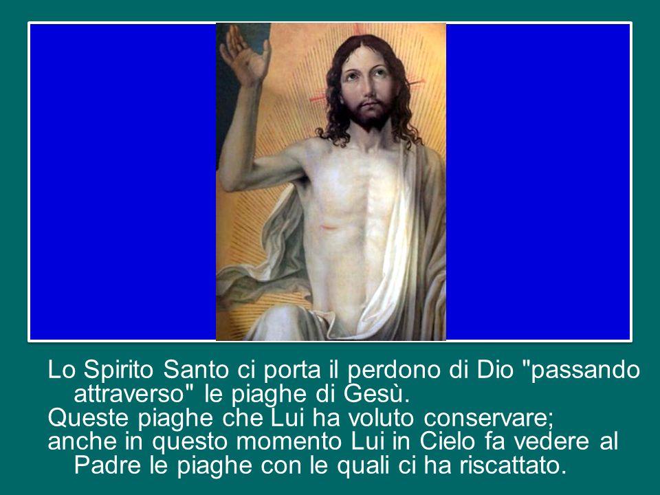 Ma prima di fare il gesto di soffiare e donare lo Spirito, Gesù mostra le sue piaghe, nelle mani e nel costato: queste ferite rappresentano il prezzo