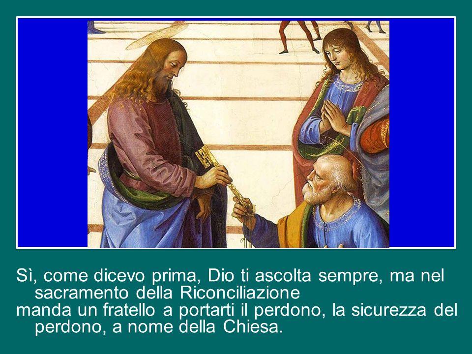 Anche i sacerdoti devono confessarsi, anche i Vescovi: tutti siamo peccatori. Anche il Papa si confessa ogni quindici giorni, perché anche il Papa è u
