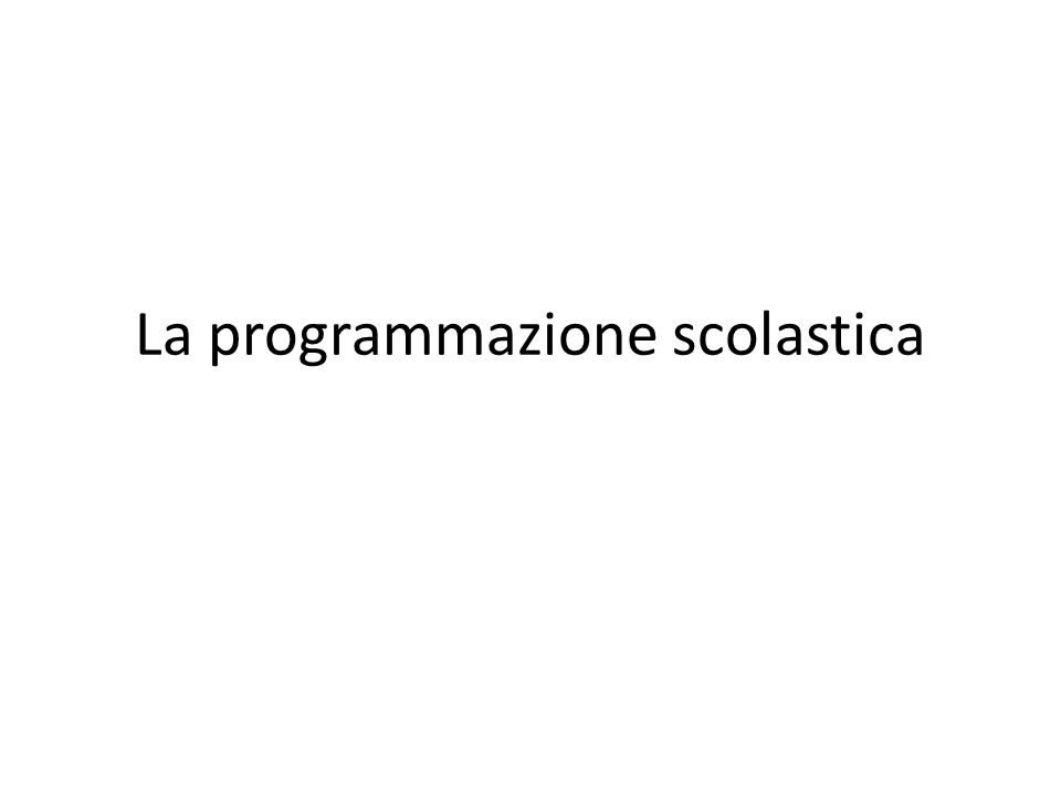 La programmazione scolastica