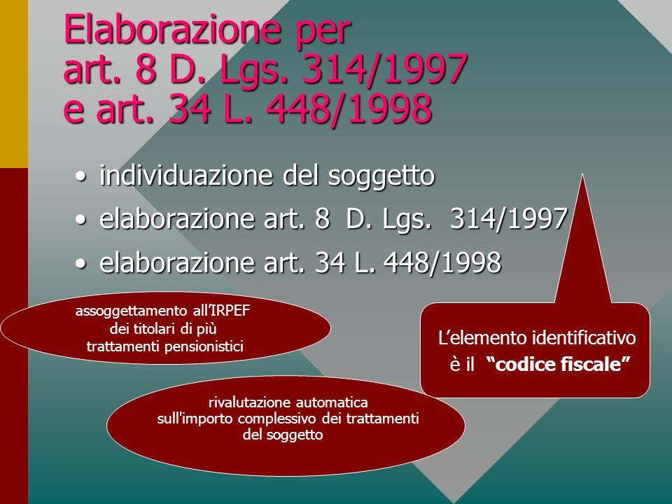 Elaborazione per art.8 D. Lgs. 314/1997 e art. 34 L.