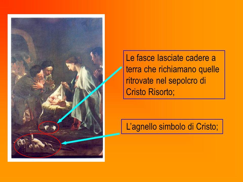 Le fasce lasciate cadere a terra che richiamano quelle ritrovate nel sepolcro di Cristo Risorto; Lagnello simbolo di Cristo;