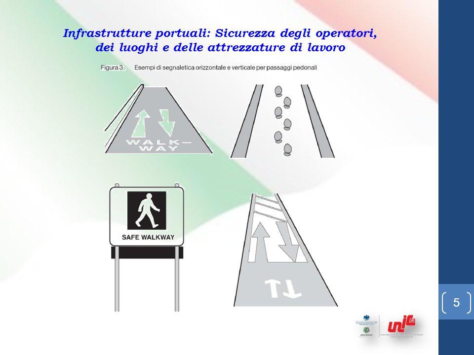 5 Infrastrutture portuali: Sicurezza degli operatori, dei luoghi e delle attrezzature di lavoro