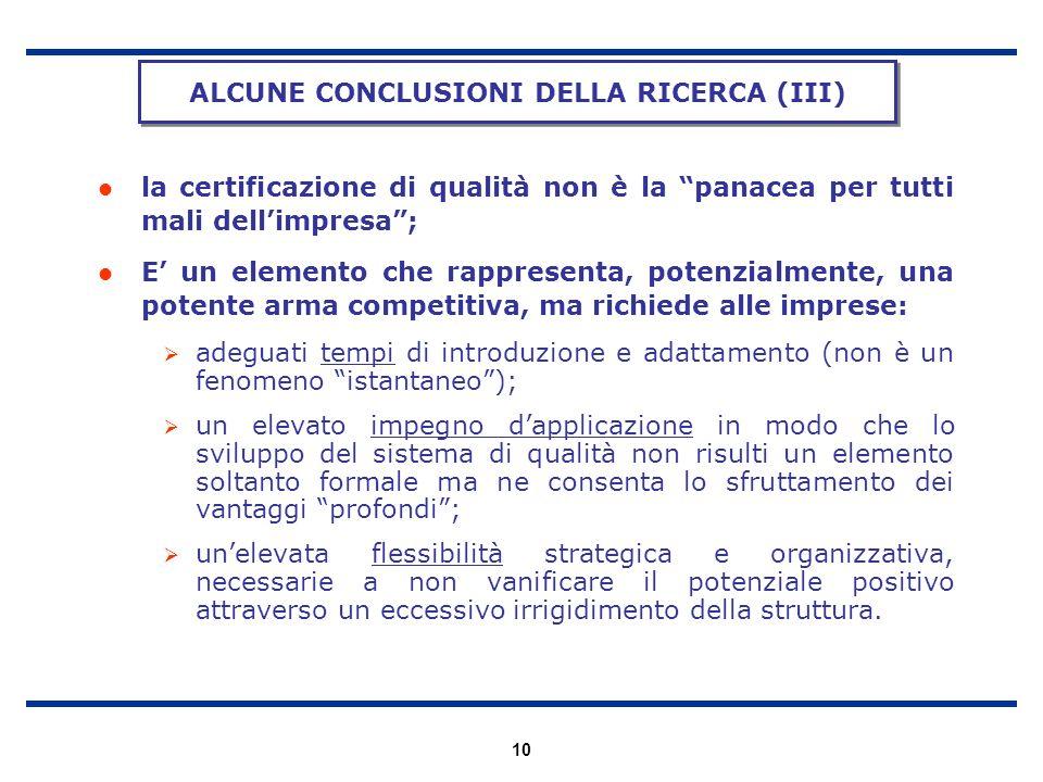 10 la certificazione di qualità non è la panacea per tutti mali dellimpresa; E un elemento che rappresenta, potenzialmente, una potente arma competiti