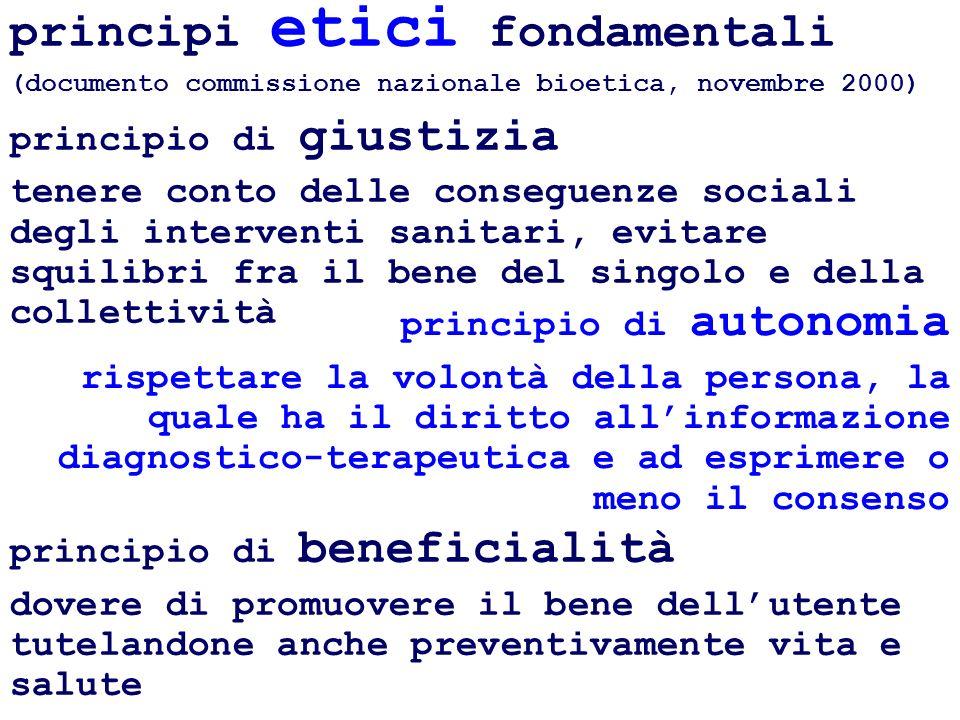 principi etici fondamentali (documento commissione nazionale bioetica, novembre 2000) principio di giustizia tenere conto delle conseguenze sociali de