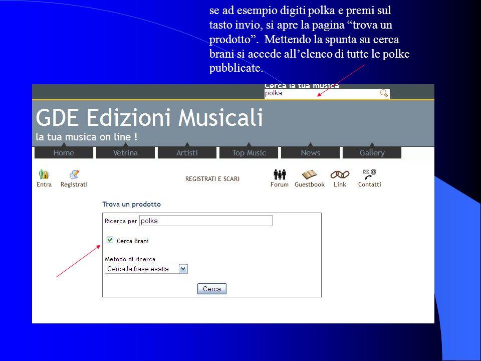 Puoi cercare la musica desiderata cliccando sullapposito strumento di ricerca (puoi digitare un titolo, un genere, un autore ecc).