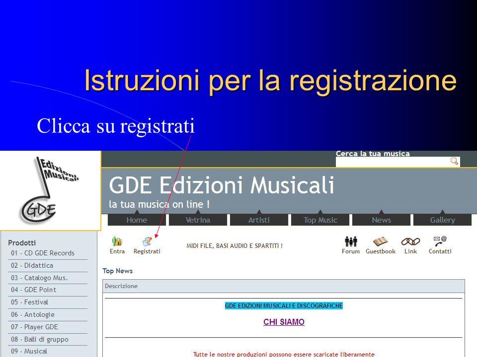 Istruzioni per la registrazione Clicca su registrati