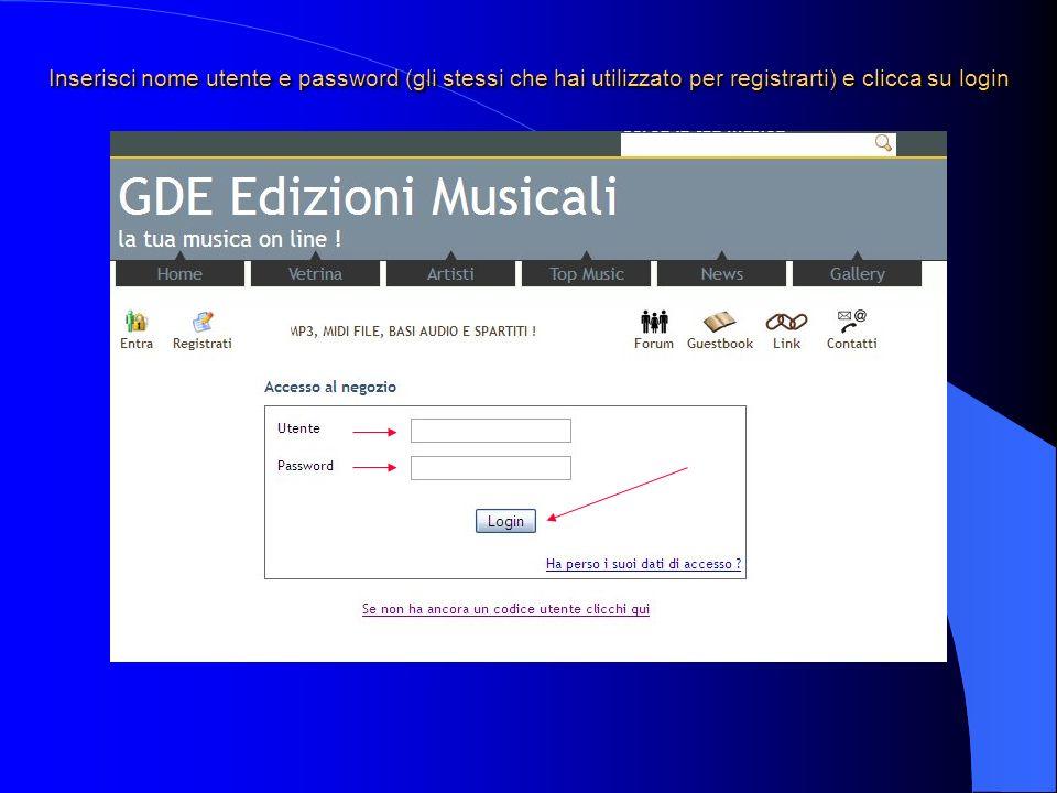Inserisci nome utente e password (gli stessi che hai utilizzato per registrarti) e clicca su login