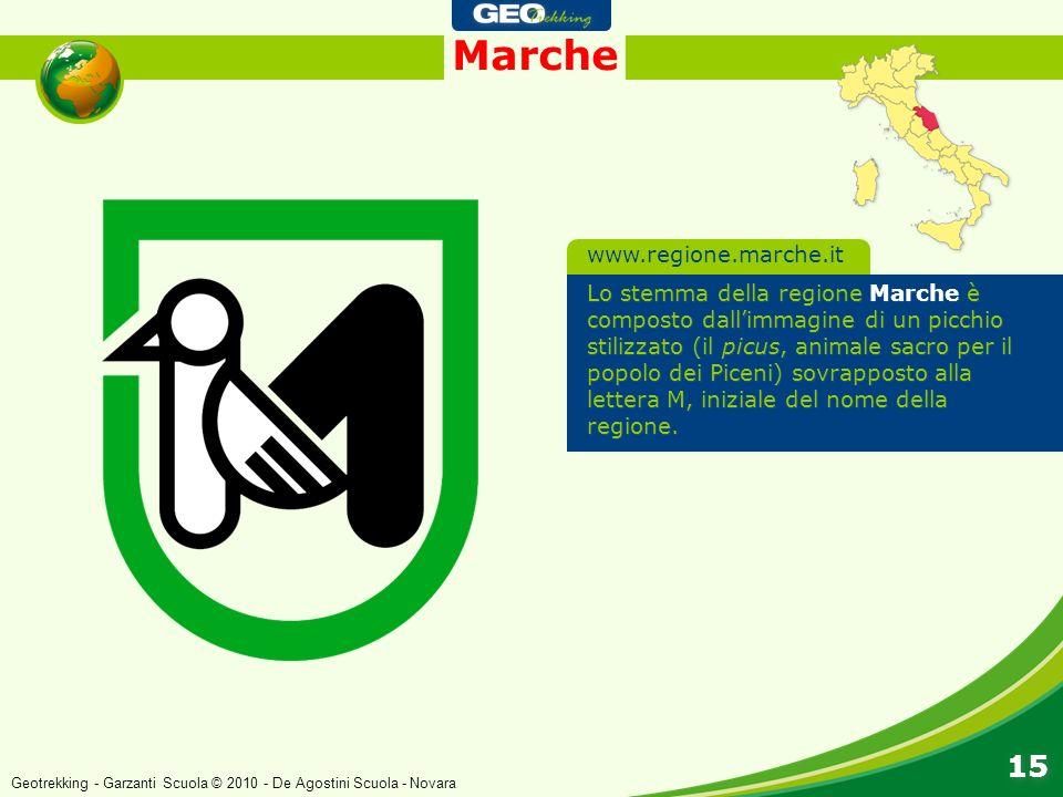 Marche 15 Lo stemma della regione Marche è composto dallimmagine di un picchio stilizzato (il picus, animale sacro per il popolo dei Piceni) sovrappos