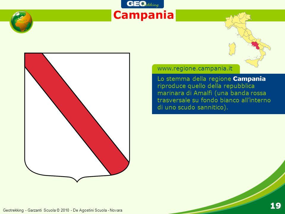 Campania 19 Lo stemma della regione Campania riproduce quello della repubblica marinara di Amalfi (una banda rossa trasversale su fondo bianco allinte