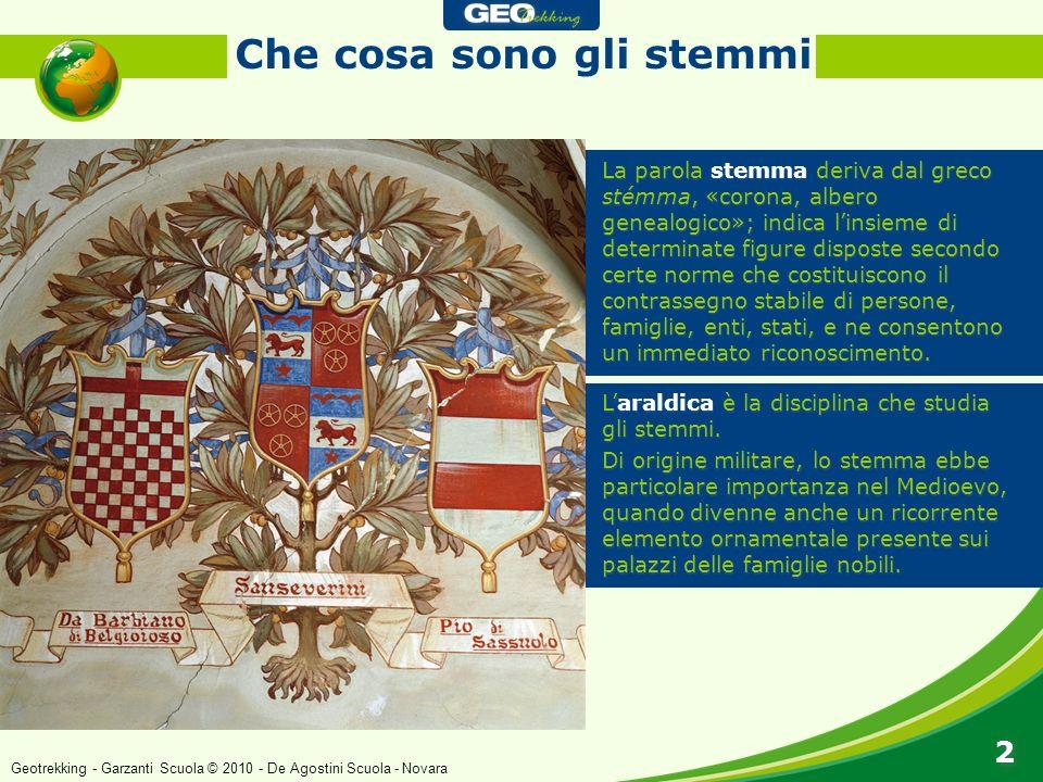 Che cosa sono gli stemmi 2 2 La parola stemma deriva dal greco stémma, «corona, albero genealogico»; indica linsieme di determinate figure disposte se