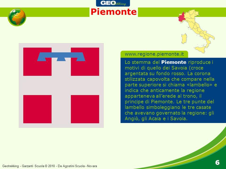 Piemonte 6 6 Lo stemma del Piemonte riproduce i motivi di quello dei Savoia (croce argentata su fondo rosso. La corona stilizzata capovolta che compar