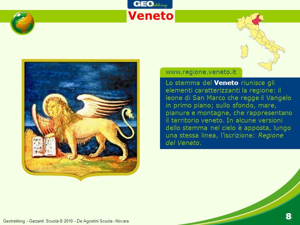 Veneto 8 8 Lo stemma del Veneto riunisce gli elementi caratterizzanti la regione: il leone di San Marco che regge il Vangelo in primo piano; sullo sfo