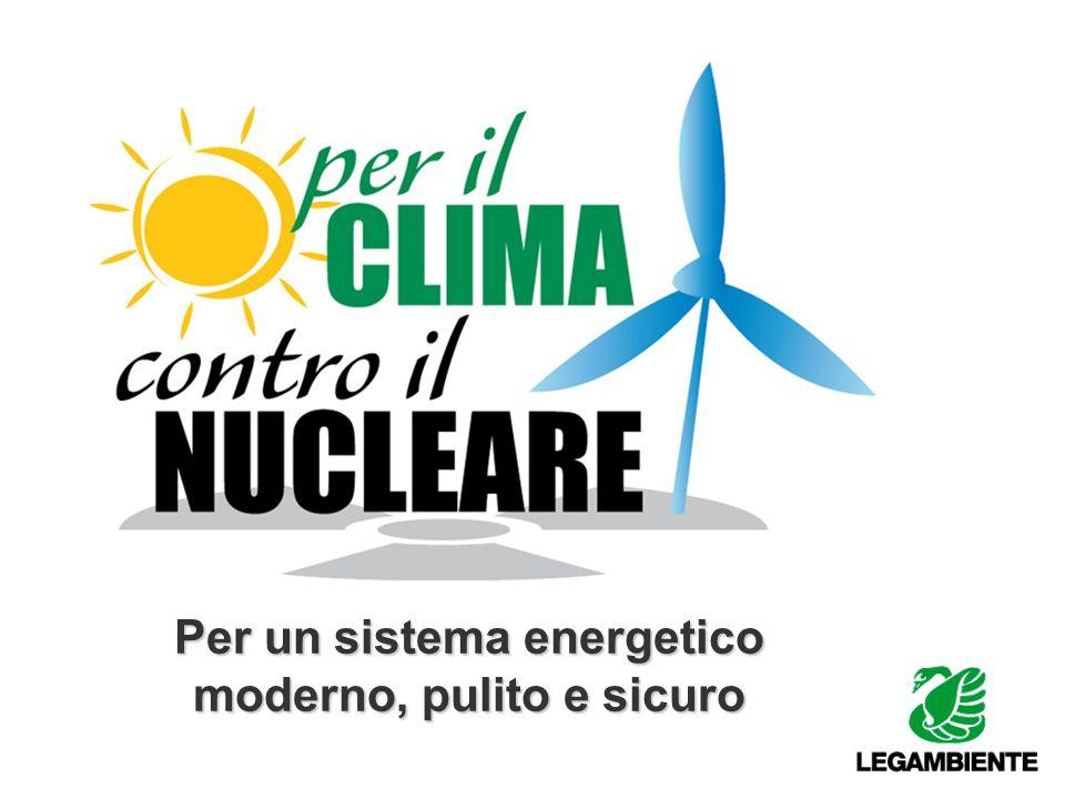 Per un sistema energetico moderno, pulito e sicuro