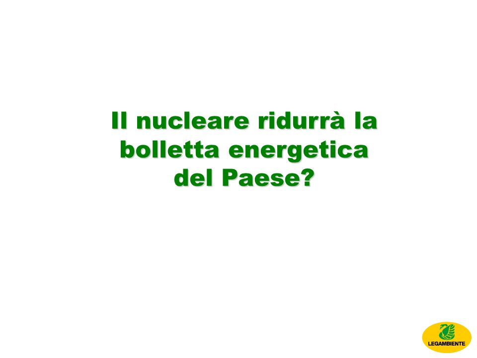 Il nucleare ridurrà la bolletta energetica del Paese