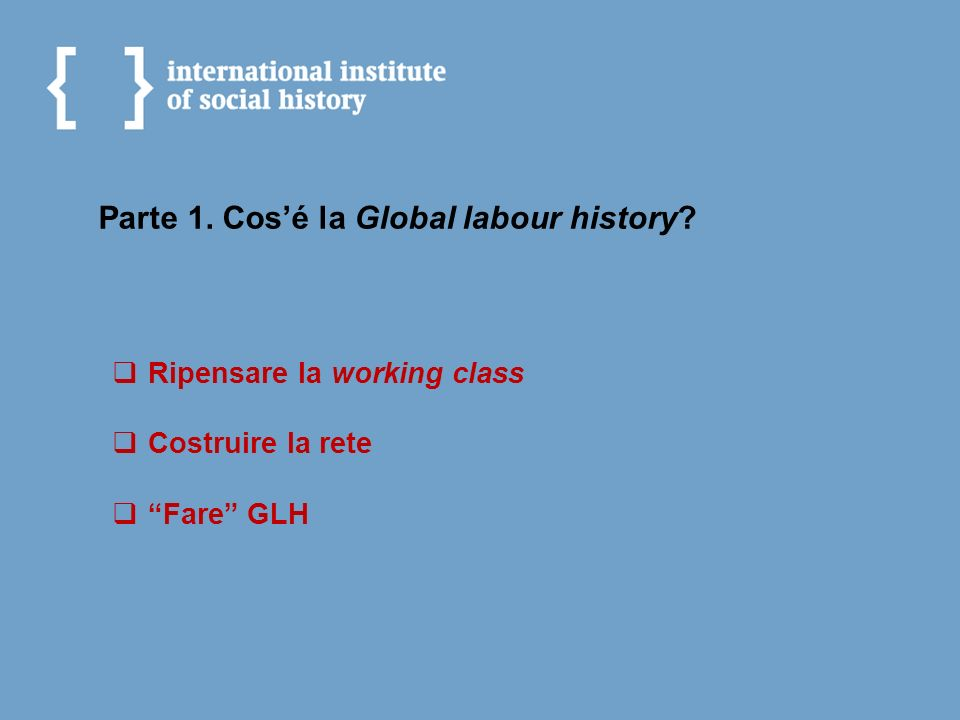 Ripensare la working class Old labour history (fine XIX sec.
