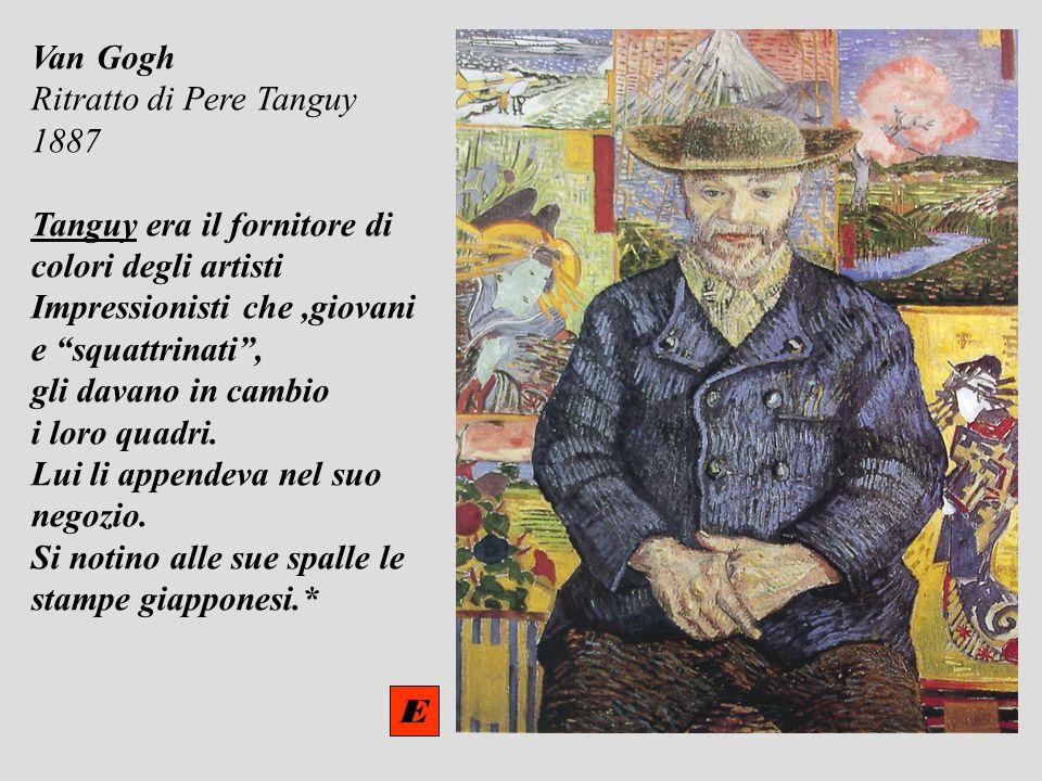 Van Gogh Ritratto di Pere Tanguy 1887 Tanguy era il fornitore di colori degli artisti Impressionisti che,giovani e squattrinati, gli davano in cambio