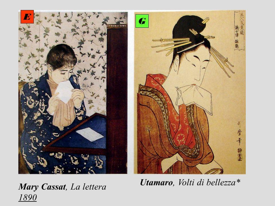 Mary Cassat, La lettera 1890 Utamaro, Volti di bellezza* E G