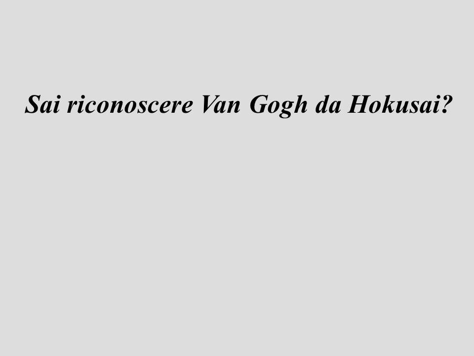 Sai riconoscere Van Gogh da Hokusai?
