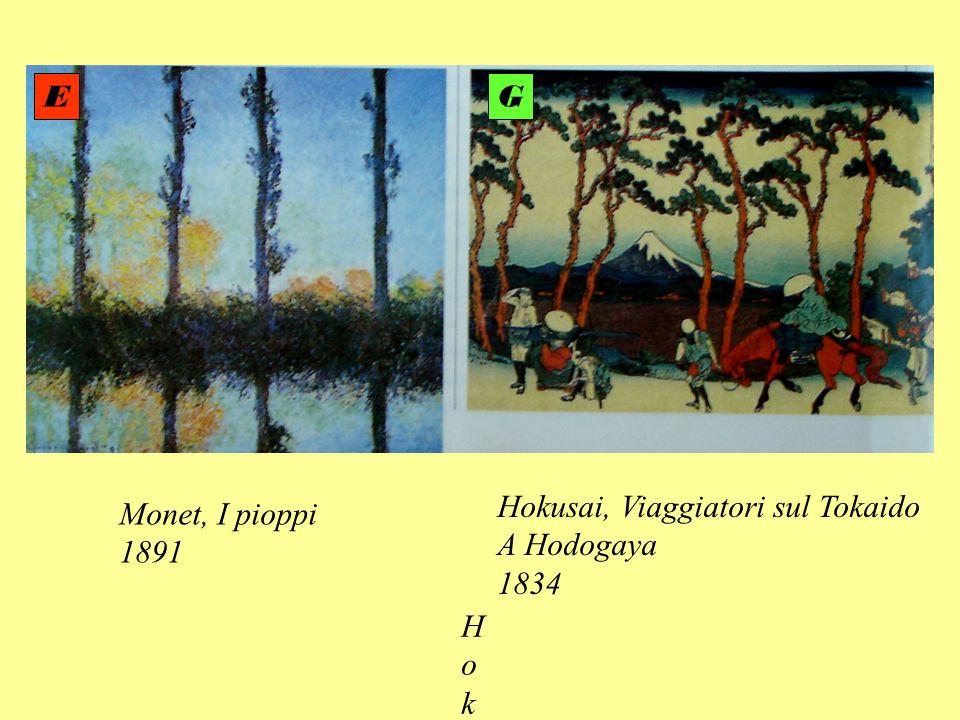 Monet, I pioppi 1891 HokusaHokusa Hokusai, Viaggiatori sul Tokaido A Hodogaya 1834 EG