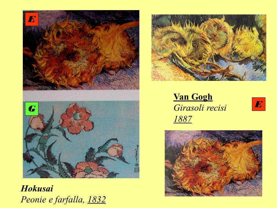 Van Gogh Girasoli recisi 1887 Hokusai Peonie e farfalla, 1832 E E G