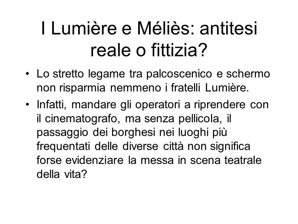 I Lumière e Méliès: antitesi reale o fittizia? Lo stretto legame tra palcoscenico e schermo non risparmia nemmeno i fratelli Lumière. Infatti, mandare