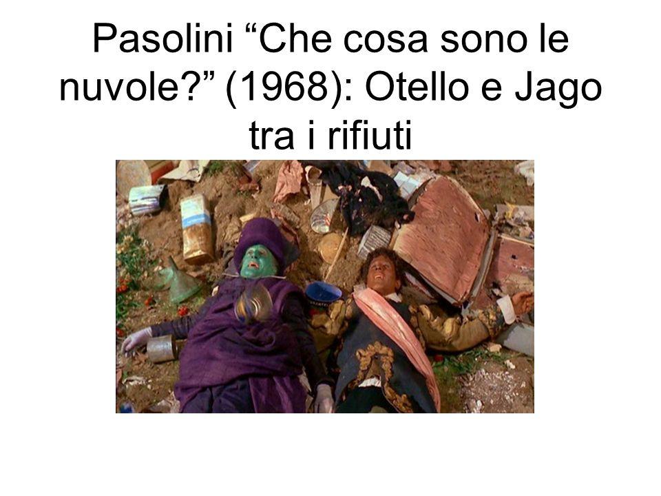 Pasolini Che cosa sono le nuvole? (1968): Otello e Jago tra i rifiuti