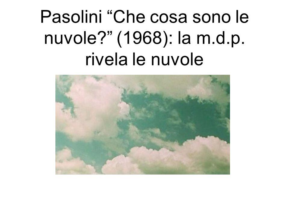 Pasolini Che cosa sono le nuvole? (1968): la m.d.p. rivela le nuvole