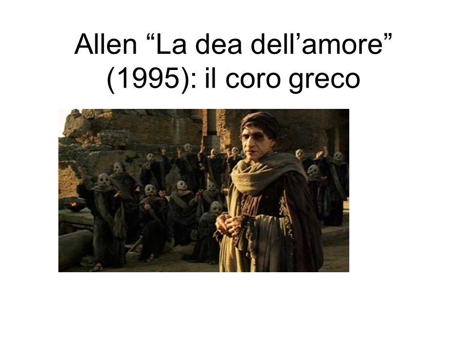 Allen La dea dellamore (1995): il coro greco