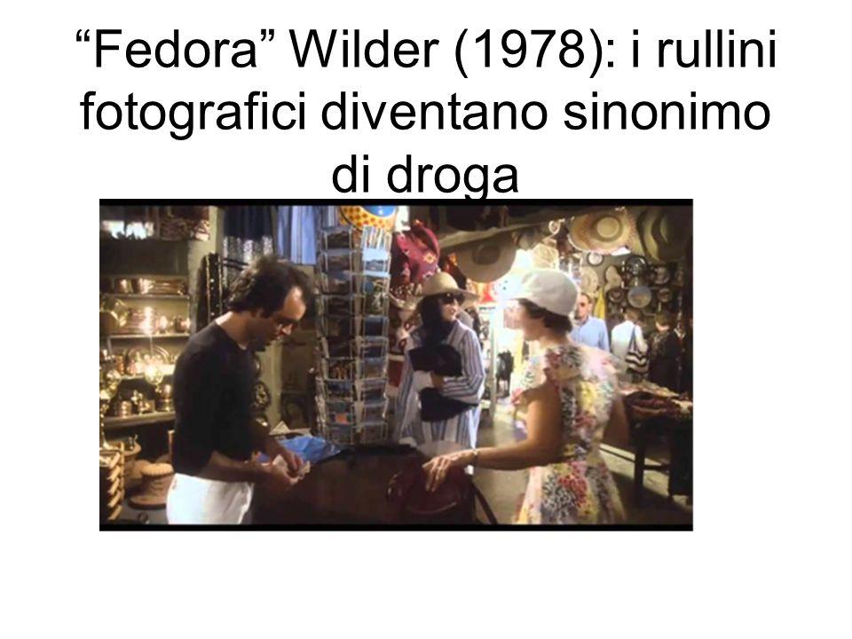 Fedora Wilder (1978): i rullini fotografici diventano sinonimo di droga