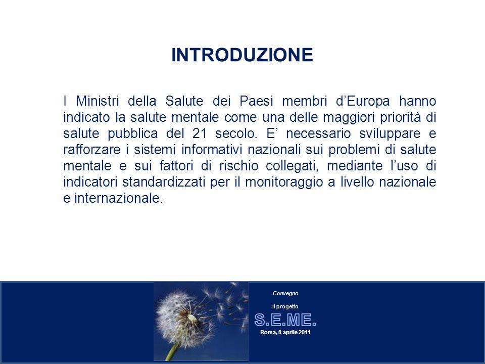 In Italia, le informazioni disponibili sui disturbi mentali gravi provengono dalle schede di dimissione ospedaliera (SDO), da alcuni sistemi informativi locali, o da alcuni studi locali di popolazione ad hoc.