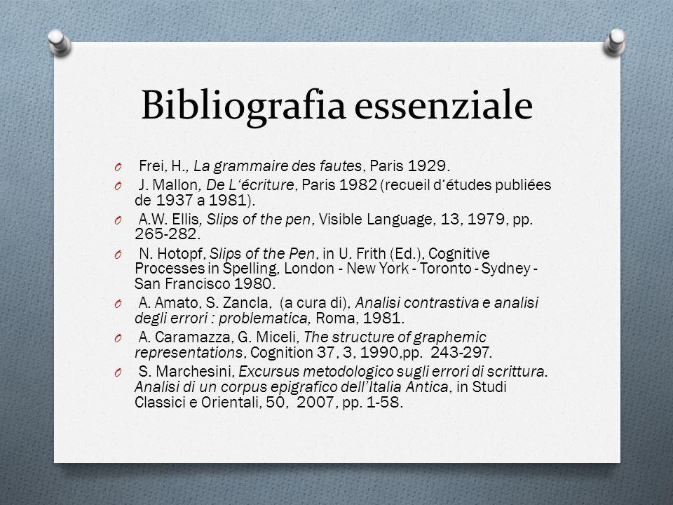 Bibliografia essenziale O Frei, H., La grammaire des fautes, Paris 1929. O J. Mallon, De Lécriture, Paris 1982 (recueil détudes publiées de 1937 a 198